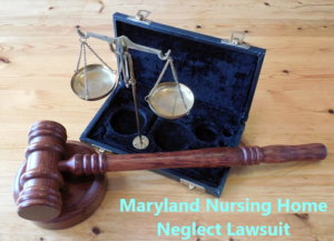Nursing Home Abuse Lawsuit in Maryland